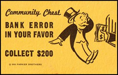 [Image: bank_error_in_your_favor.jpg]